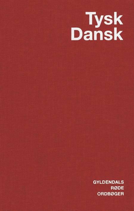 Tysk-dansk ordbog af Jens Erik Mogensen, Egon Bork og Ingeborg Zint