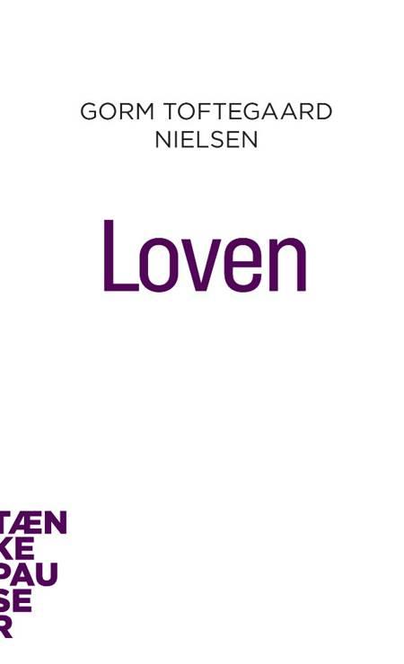 Loven af Gorm Toftegaard Nielsen