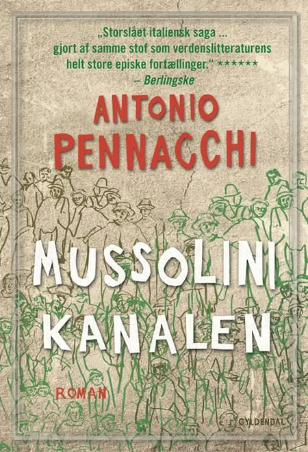 Mussolini-kanalen af Antonio Pennacchi