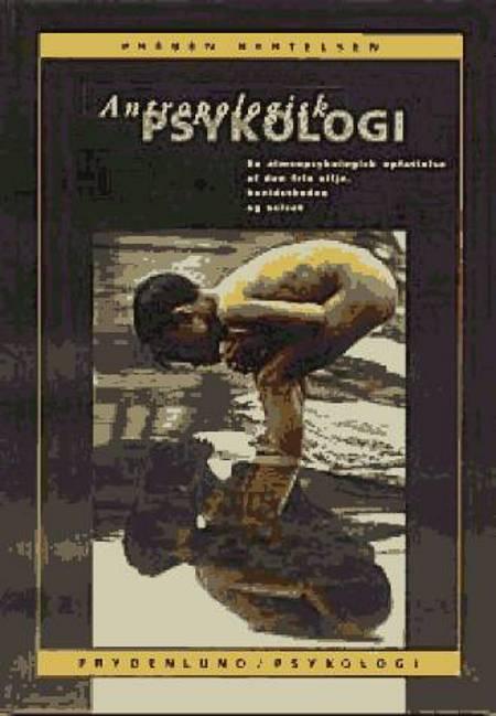 Antropologisk psykologi af Preben Bertelsen