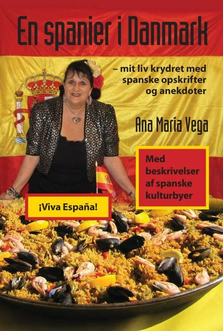 En spanier i Danmark af Ana María Vega