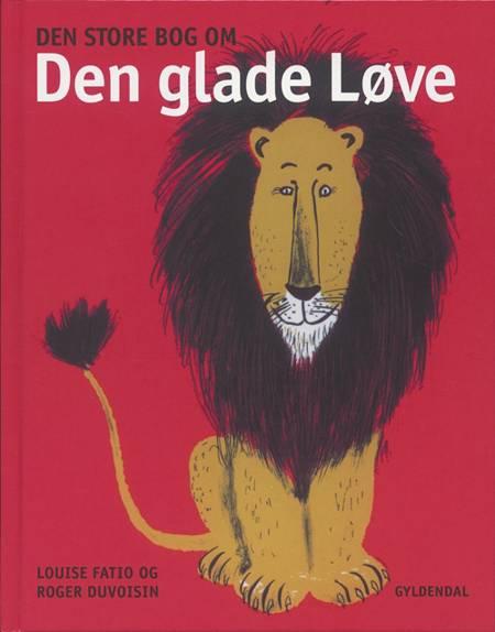 Den store bog om den glade løve af Louise Fatio
