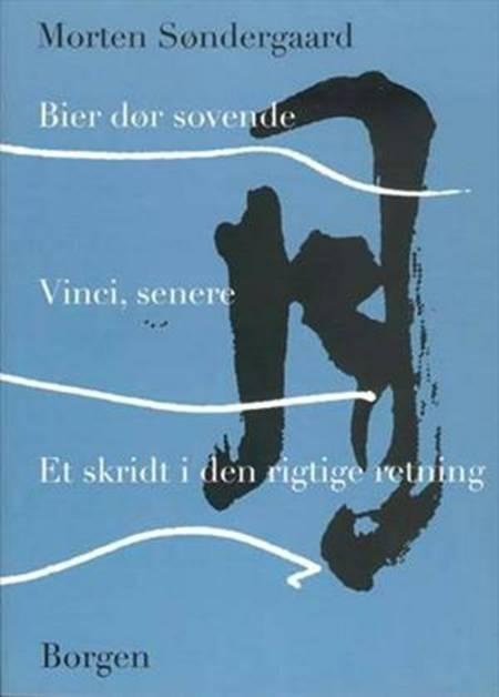 Bier dør sovende Vinci, senere af Morten Søndergaard