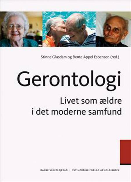 Gerontologi af Bernard Jeune, Bente Appel Esbensen, Dorte Høeg, Frode F. Jacobsen og Red: Stinne Glasdam m.fl.