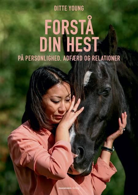 Forstå din hest af Ditte Young