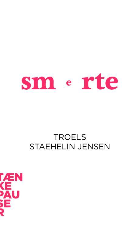 Smerte af Troels Staehelin Jensen