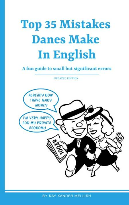 Top mistakes Danes make in English af Kay Xander Mellish