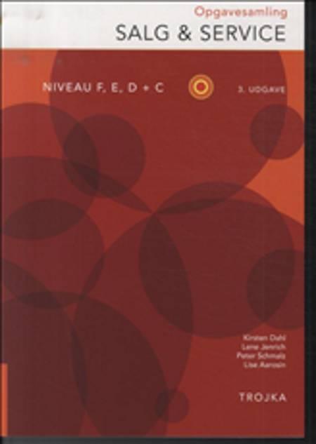 Salg & service, niveau F, E, D + C af Lene Jenrich, Peter Schmalz og Lise Aarosin m.fl.