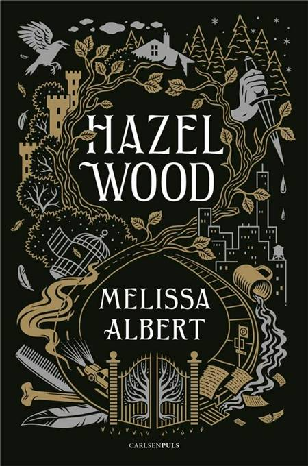 Hazel Wood af Melissa Albert