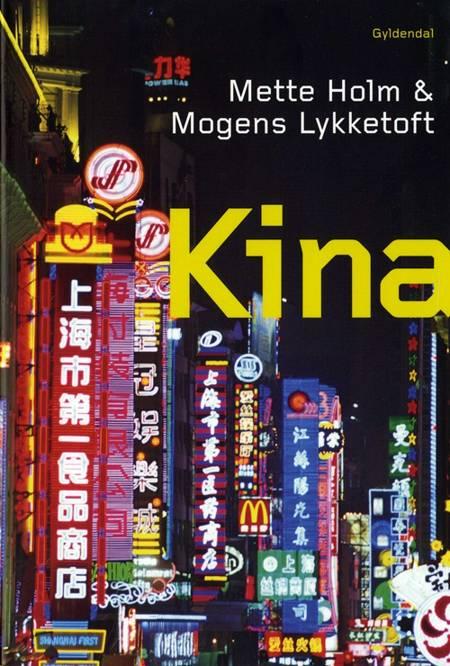 Kina af Mette Holm og Mogens Lykketoft