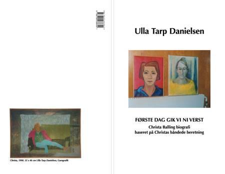 Første dag gik vi ni verst af Ulla Tarp Danielsen
