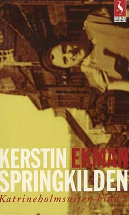 Springkilden af Kerstin Ekman