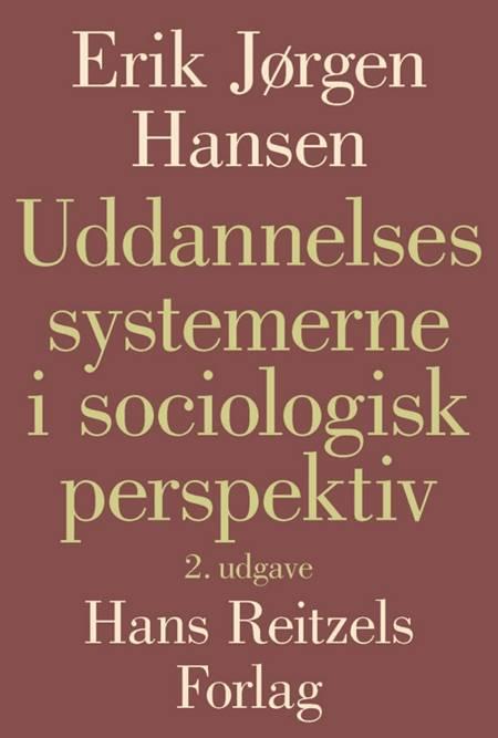 Uddannelsessystemerne i sociologisk perspektiv af Erik Jørgen Hansen