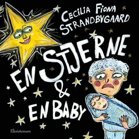 En stjerne & en baby af Cecilia Fiona Strandbygaard