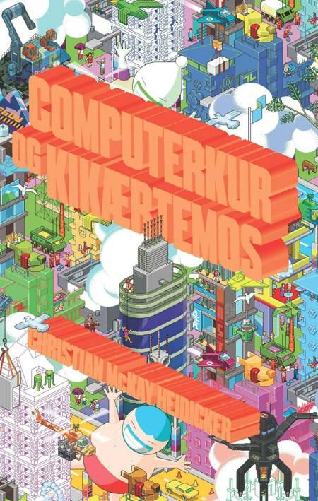 Computerkur og kikærtemos af Christian McKay Heidicker og Christian Mckay Heidicker