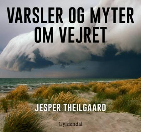 Varsler og myter om vejret af Jesper Theilgaard
