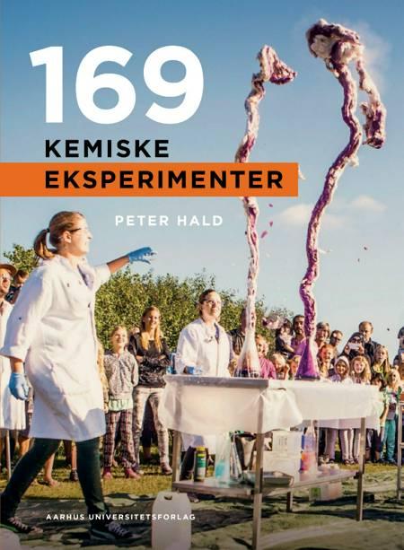 169 kemiske eksperimenter af Peter Hald