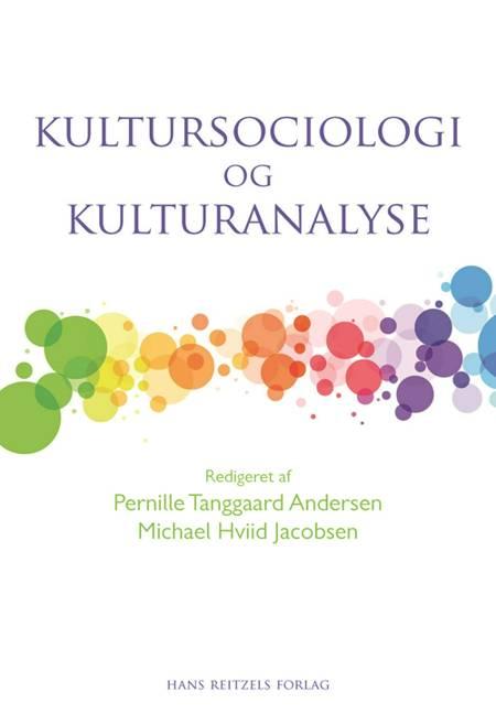 Kultursociologi og kulturanalyse af Johannes Andersen, Kirsten Drotner og Anne Leonora Blaakilde m.fl.