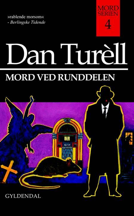 Mord ved Runddelen af Dan Turèll