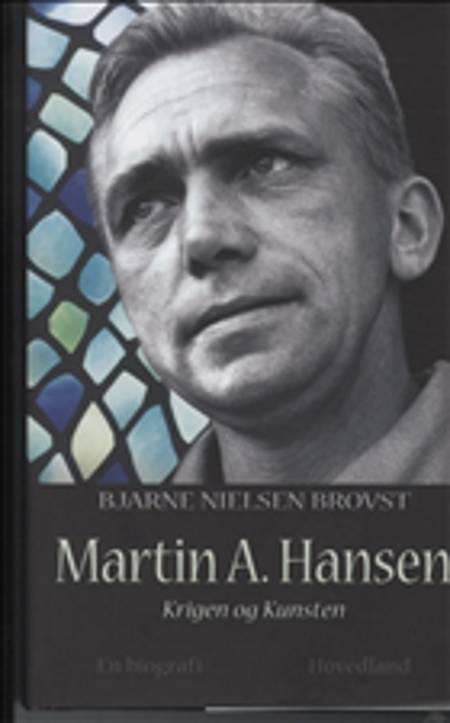 Martin A. Hansen af Bjarne Nielsen Brovst