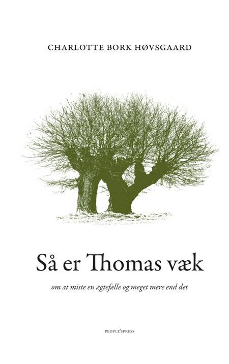 Så er Thomas væk af Charlotte Bork Høvsgaard