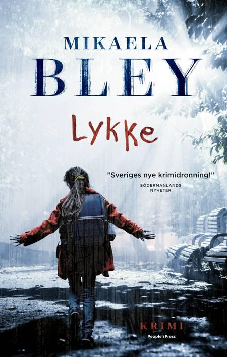 Lykke af Mikaela Bley
