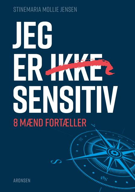 Jeg er (ikke) sensitiv af Stinemaria Mollie Jensen