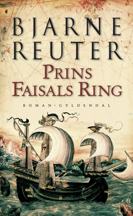 Prins Faisals ring af Bjarne Reuter