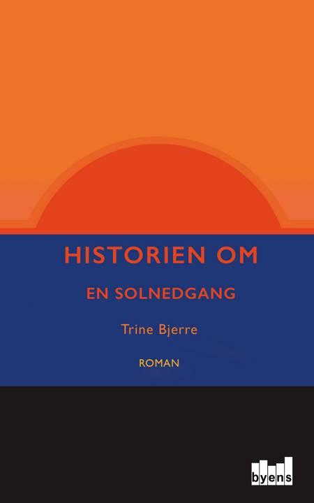 Historien om en solnedgang af Trine Bjerre