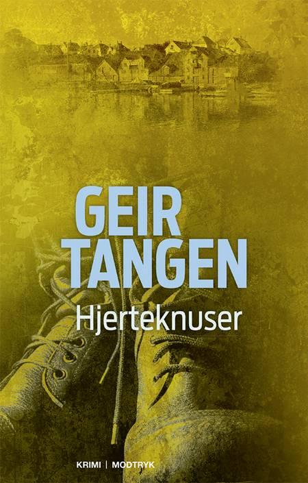 Hjerteknuser af Geir Tangen