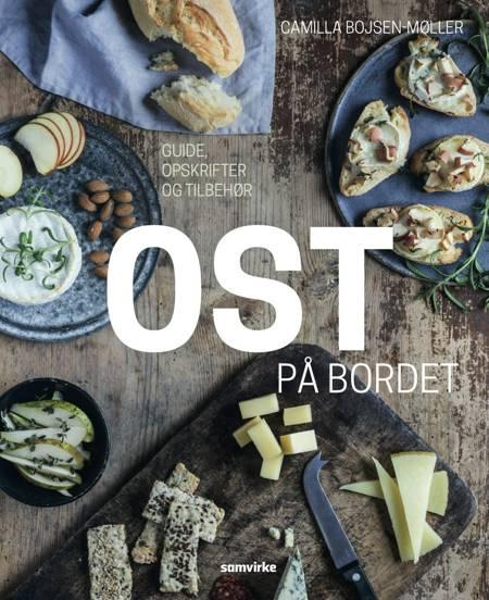 Ost på bordet af Camilla Bojsen-Møller
