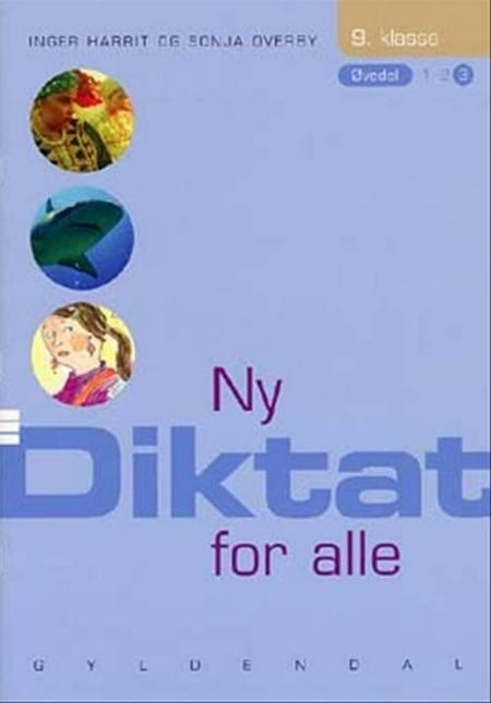 Ny Diktat for alle, 9. klasse af Sonja Overby og Inger Harrit