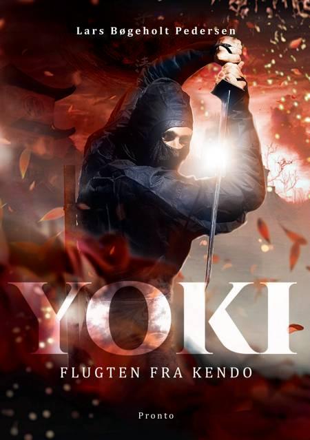 Yoki - Flugten fra Kendo af Lars Bøgeholt Pedersen