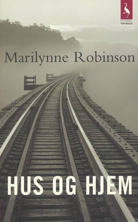 Hus og hjem af Marilynne Robinson