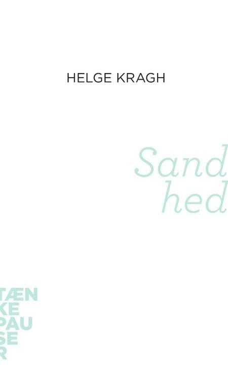 Sandhed af Helge Kragh