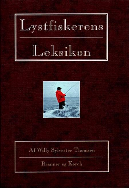 Lystfiskerens leksikon af W. Sylvester Thomsen