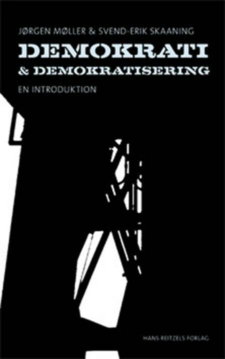 Demokrati og demokratisering af Svend-Erik Skaaning og Jørgen Møller