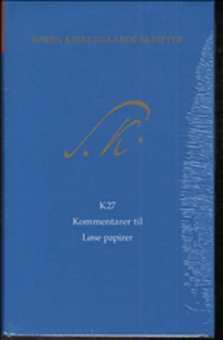 Søren Kierkegaards Skrifter - Bind 27 og K27