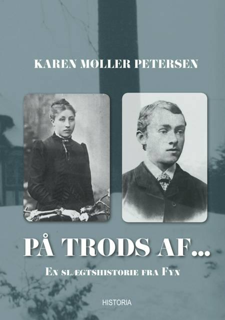 På Trods af... af Karen Møller Petersen