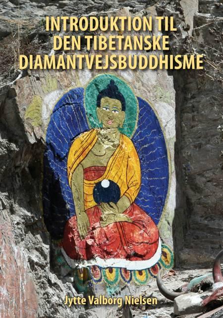 Introduktion til den tibetanske diamantvejsbuddhisme af Jytte Valborg Nielsen