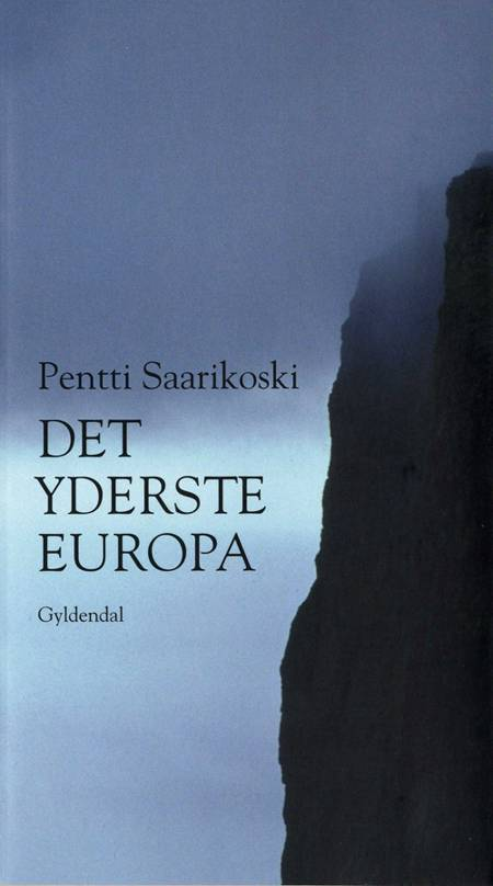 Det yderste Europa af Pentti Saarikoski