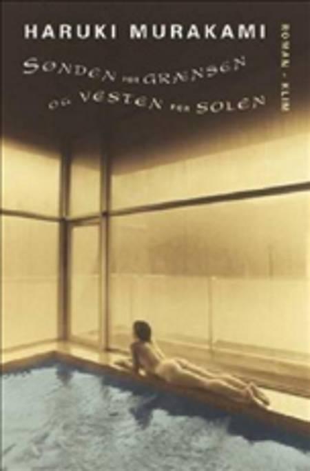 Sønden for grænsen og vesten for solen af Haruki Murakami