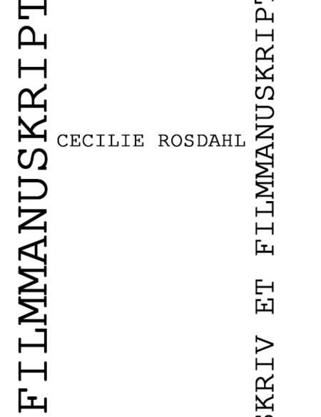Skriv et filmmanuskript af Cecilie Rosdahl