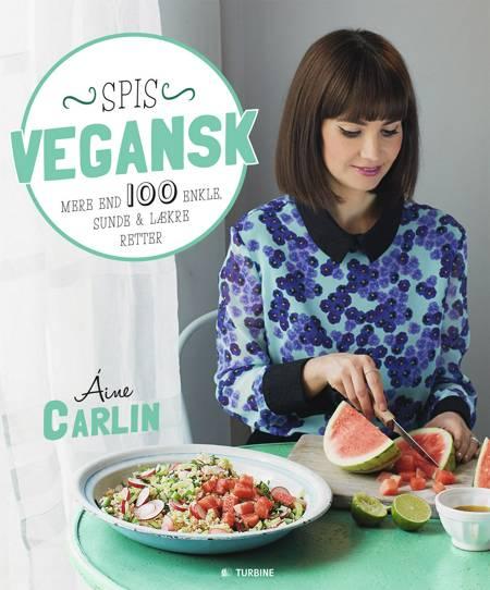 Spis vegansk af Aine Carlin