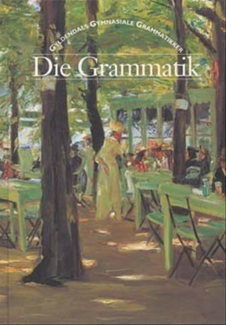 Die Grammatik af Ulrika Tornberg, Bitten Vecht, Ole Frimann Olesen og Gleerups Förlag AB