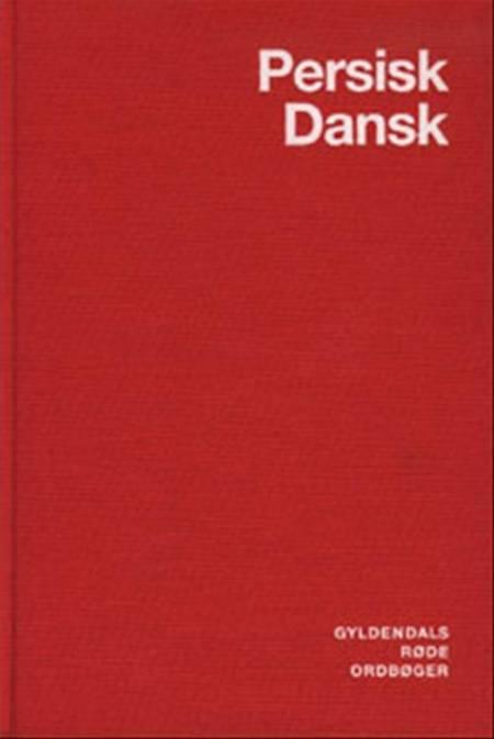 Persisk-dansk ordbog af Fereydun Vahman og Claus V. Pedersen