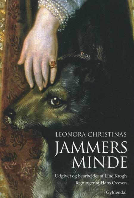 Leonora Christinas Jammers Minde af Leonora Christina Ulfeldt og Marita Akhøj Nielsen