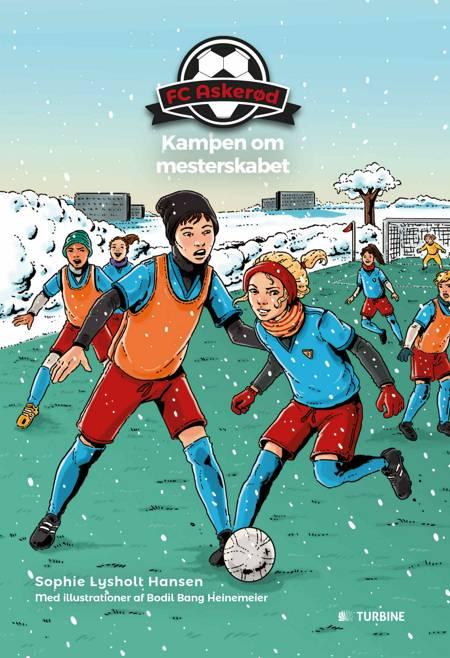 FC Askerød - Kampen om mesterskabet af Sophie Lysholt Hansen