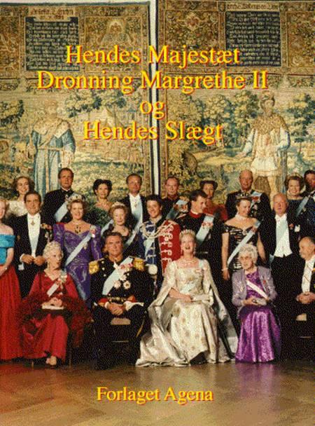 Hendes Majestæt dronning Margrethe II og hendes slægt af Knud Højrup