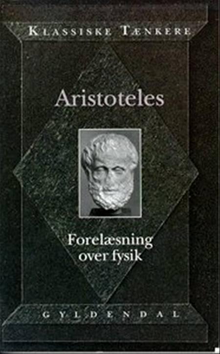 Aristoteles' Forelæsning over Fysik af Aristoteles